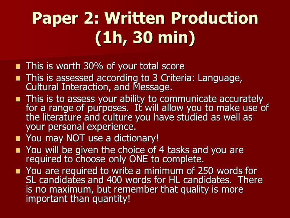 Paper 2: Written Production (1h, 30 min)