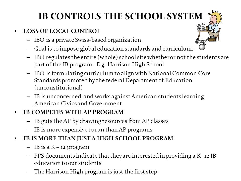 IB CONTROLS THE SCHOOL SYSTEM