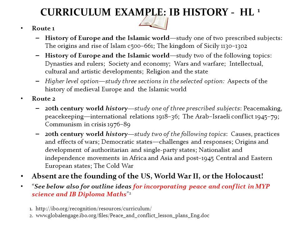 CURRICULUM EXAMPLE: IB HISTORY - HL 1