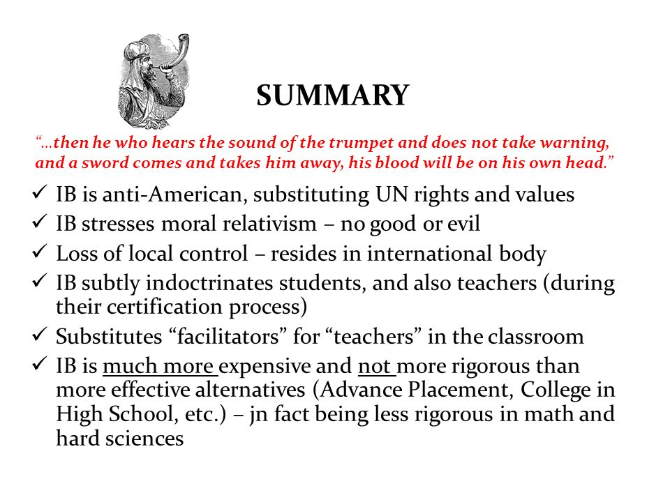 SUMMARY IB is anti-American, substituting UN rights and values