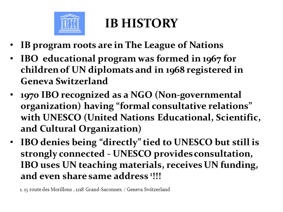 IB HISTORY IB program roots are in The League of Nations