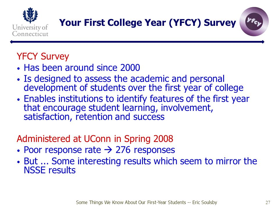 Your First College Year (YFCY) Survey