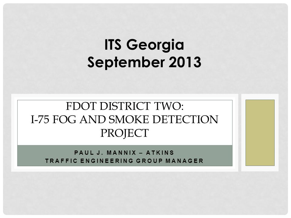 FDOT District Two: I-75 FOG AND SMOKE DETECTION PROJECT