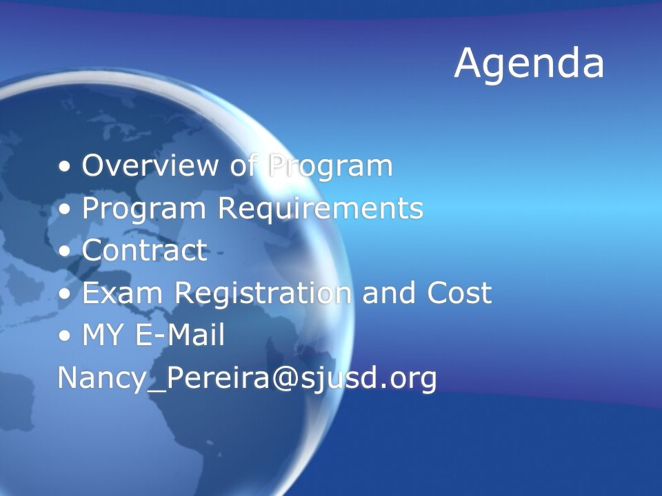Agenda Overview of Program Program Requirements Contract