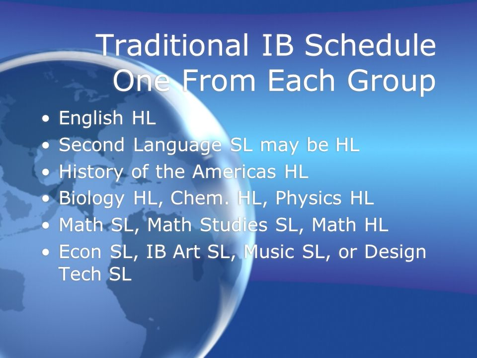 Traditional IB Schedule One From Each Group