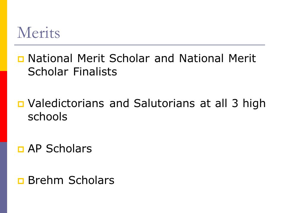 Merits National Merit Scholar and National Merit Scholar Finalists