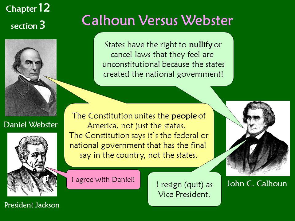 Calhoun Versus Webster