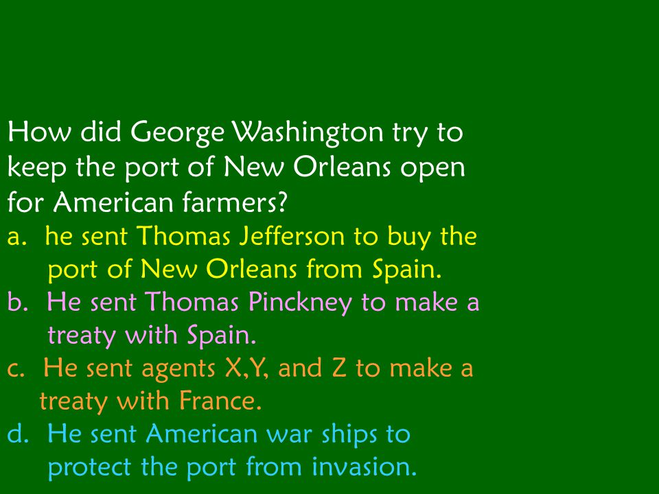 How did George Washington try to keep the port of New Orleans open for American farmers