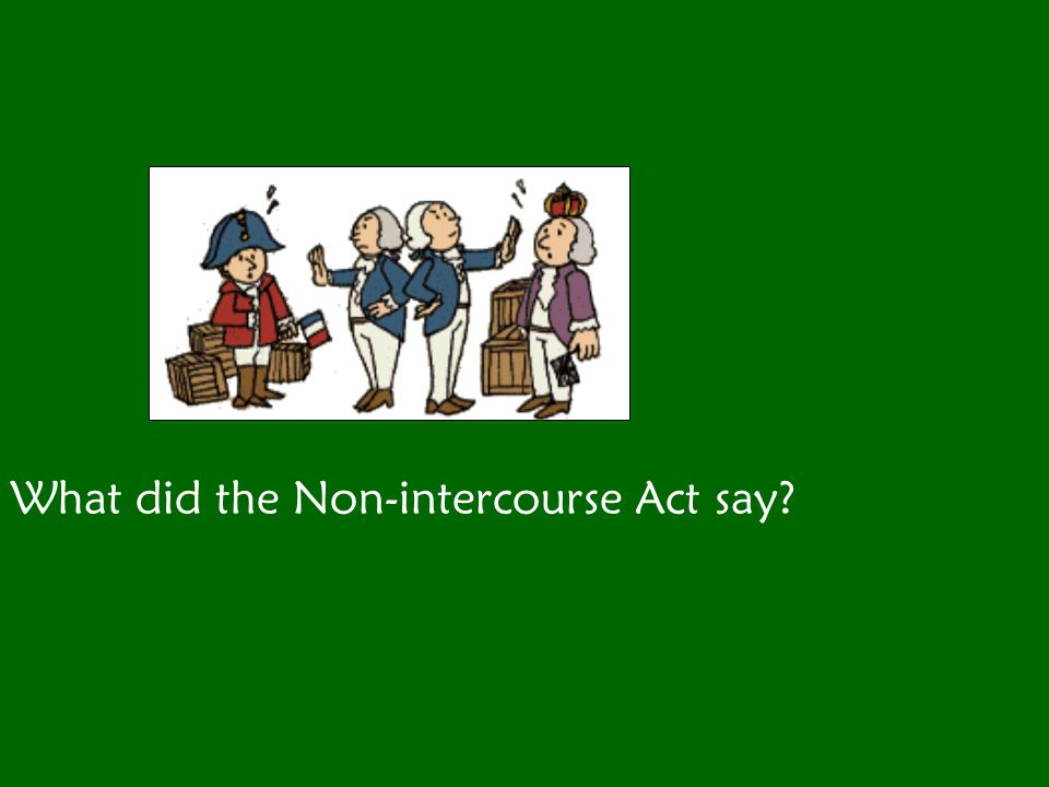 What did the Non-intercourse Act say