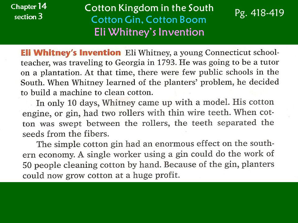 Cotton Kingdom in the South Eli Whitney's Invention