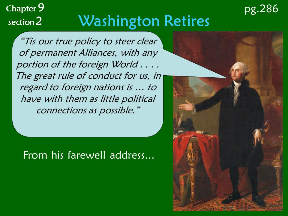 Washington Retires pg.286 From his farewell address...