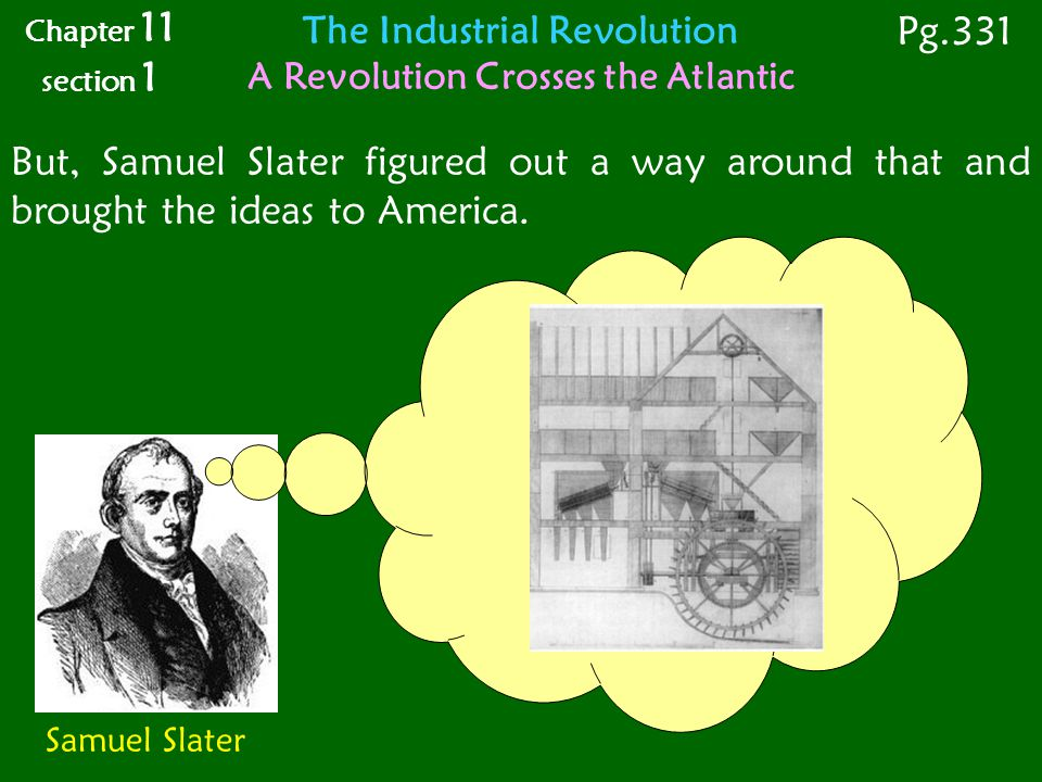The Industrial Revolution A Revolution Crosses the Atlantic