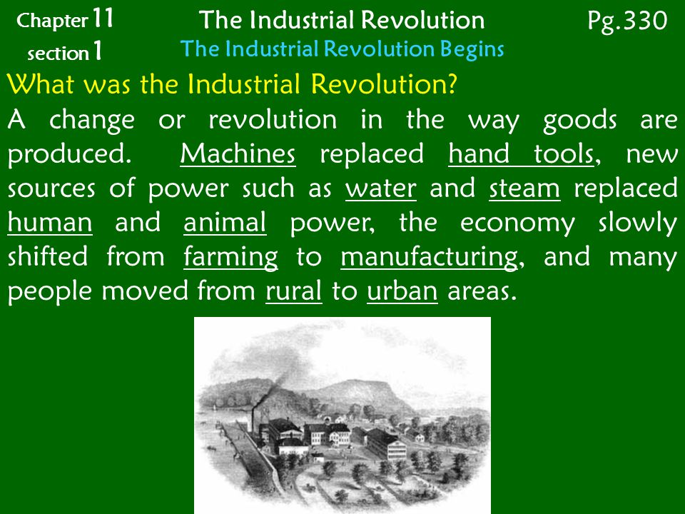 The Industrial Revolution The Industrial Revolution Begins