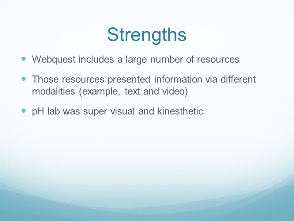 Strengths Webquest includes a large number of resources