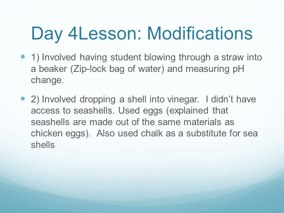 Day 4Lesson: Modifications