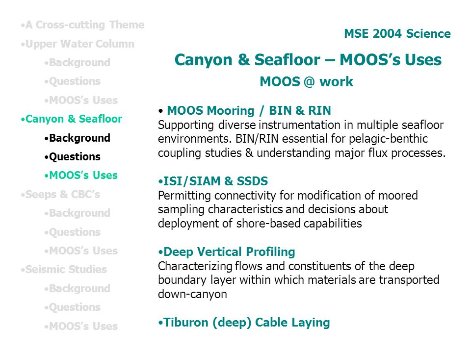 Canyon & Seafloor – MOOS's Uses