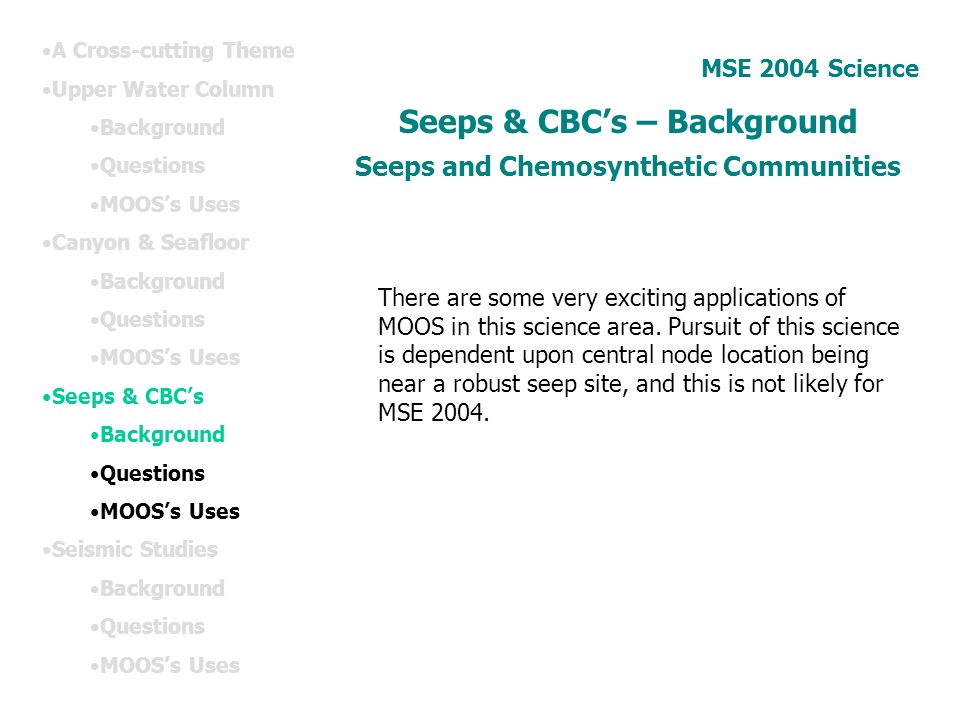 Seeps & CBC's – Background Seeps and Chemosynthetic Communities