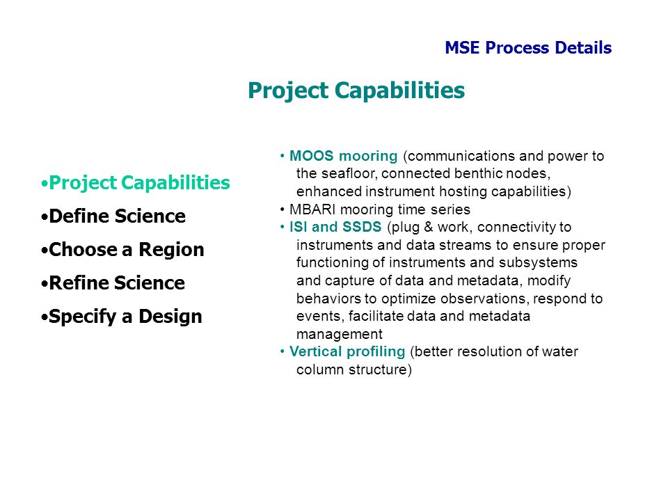 Project Capabilities Project Capabilities Define Science