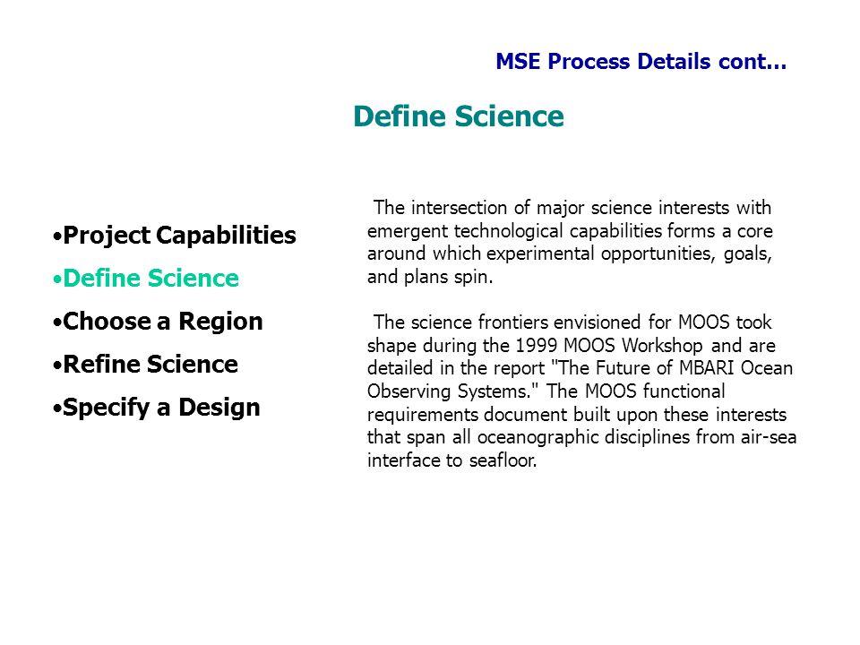 Define Science Project Capabilities Define Science Choose a Region