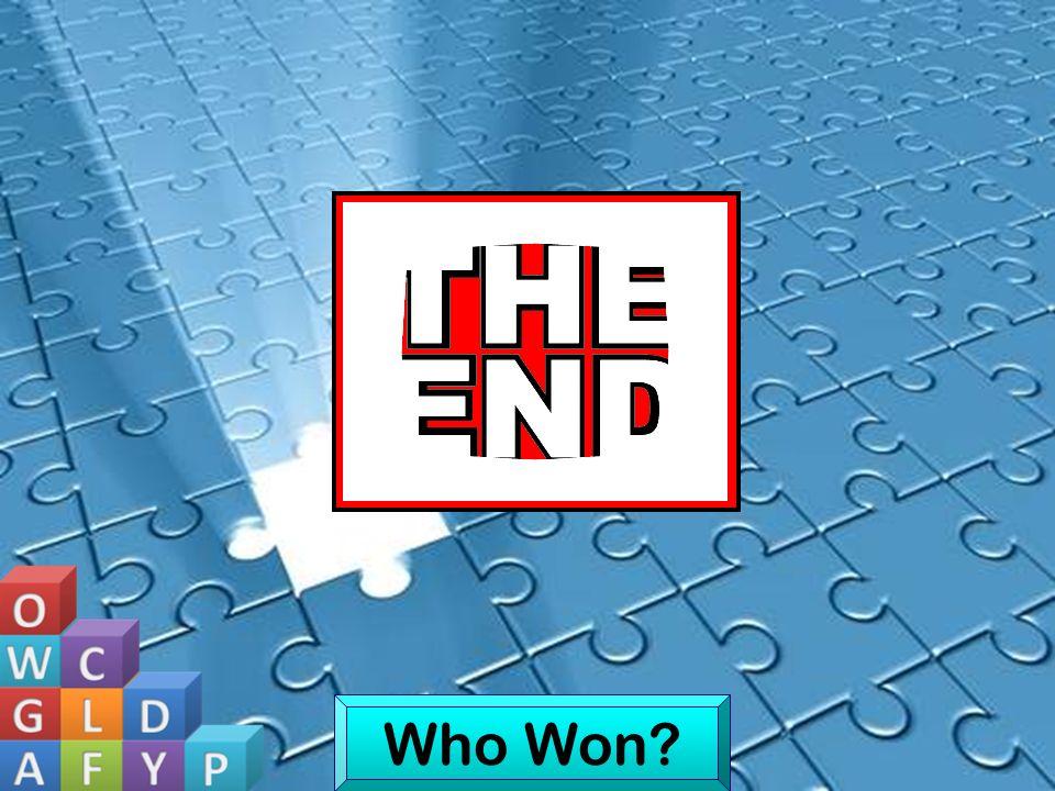 Who Won