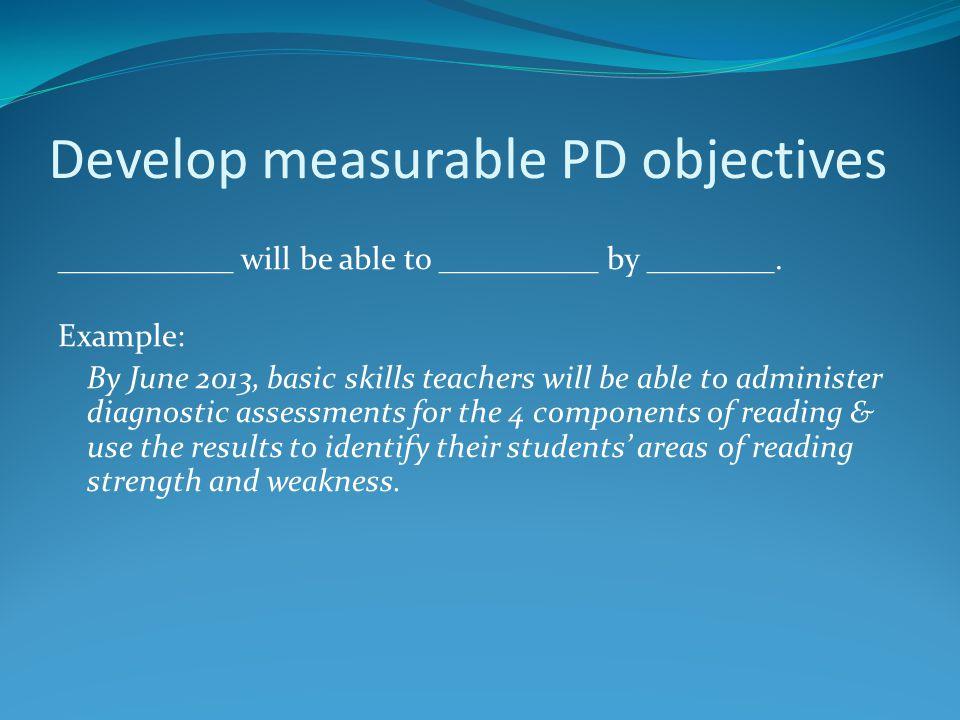 Develop measurable PD objectives