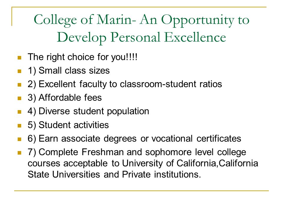 College of Marin- An Opportunity to Develop Personal Excellence