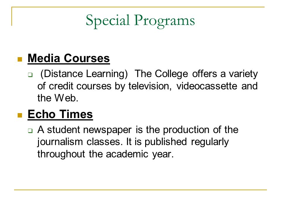 Special Programs Media Courses Echo Times