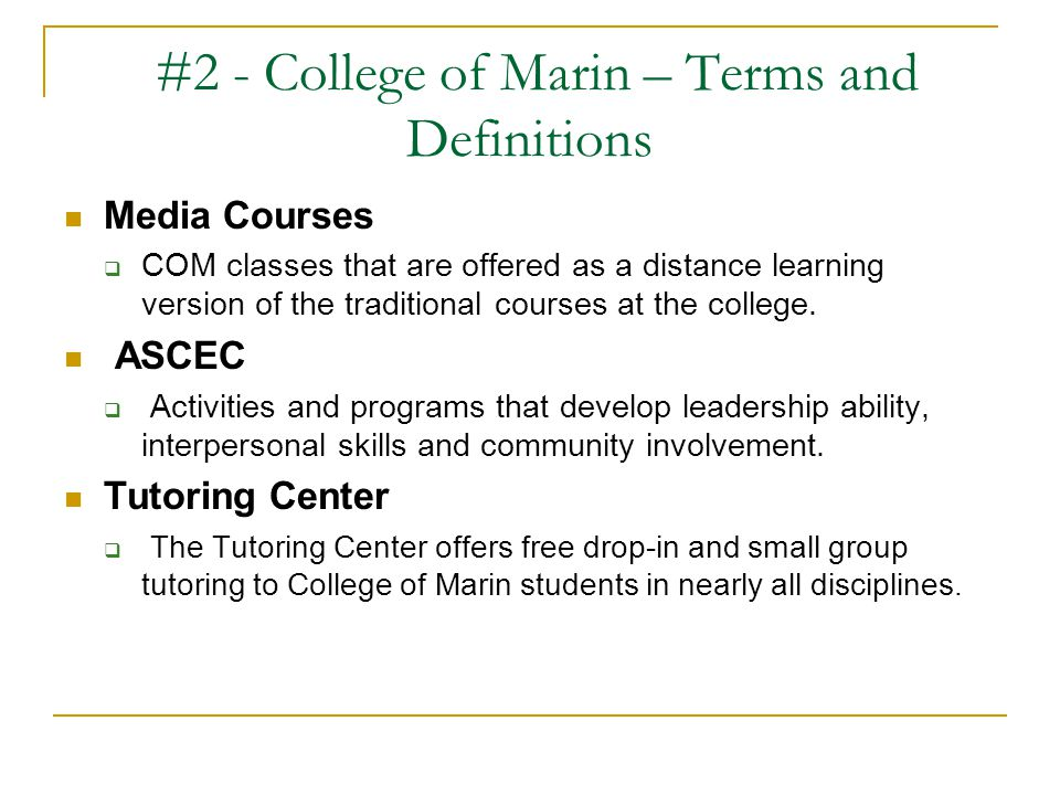 #2 - College of Marin – Terms and Definitions
