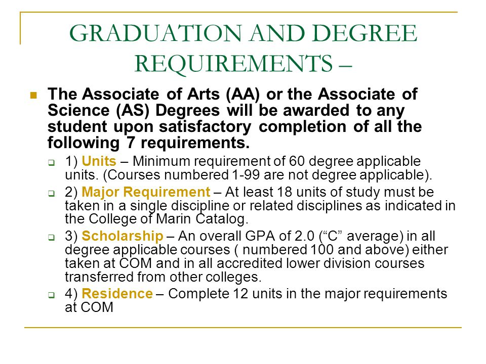GRADUATION AND DEGREE REQUIREMENTS –