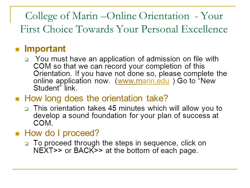 College of Marin –Online Orientation - Your First Choice Towards Your Personal Excellence