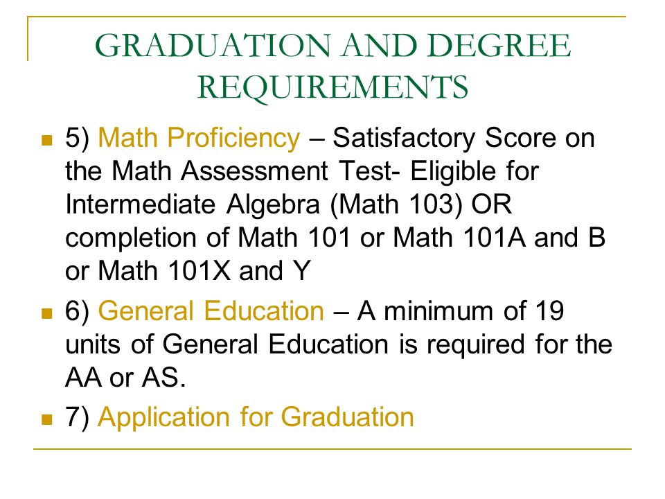 GRADUATION AND DEGREE REQUIREMENTS