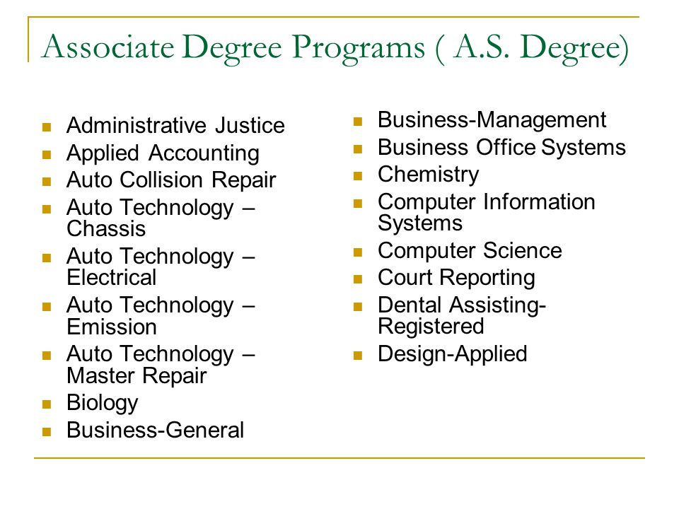 Associate Degree Programs ( A.S. Degree)