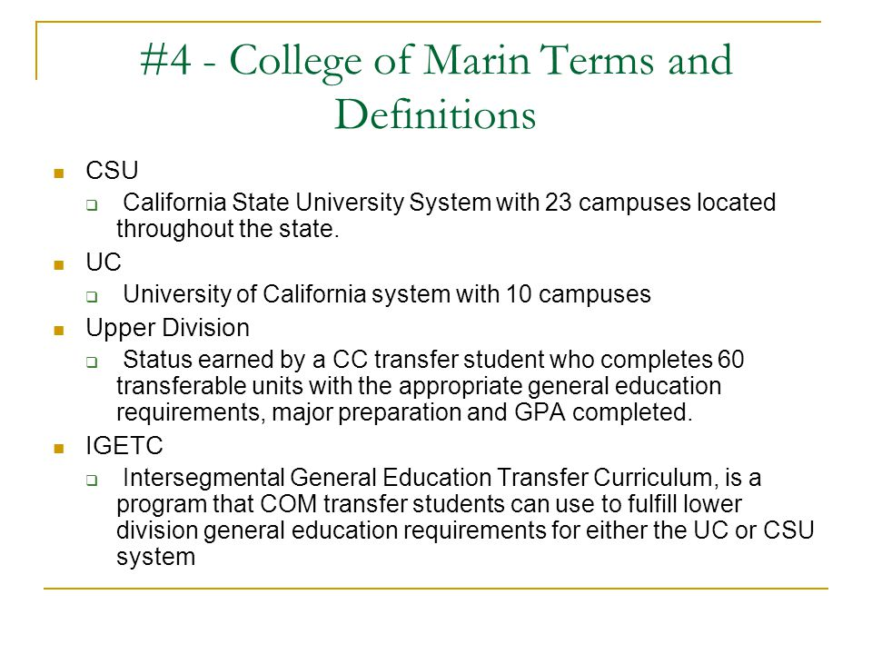 #4 - College of Marin Terms and Definitions