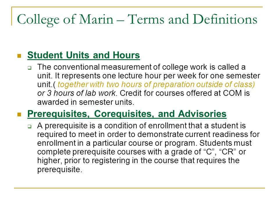 College of Marin – Terms and Definitions