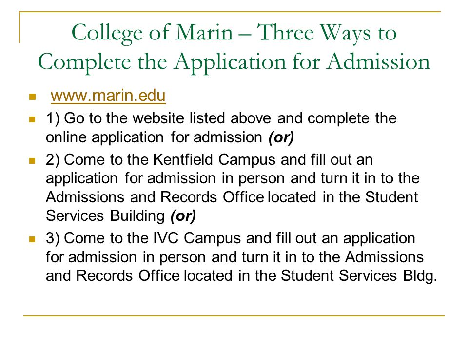 College of Marin – Three Ways to Complete the Application for Admission