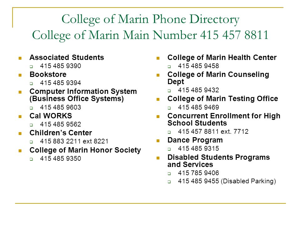 College of Marin Phone Directory College of Marin Main Number 415 457 8811