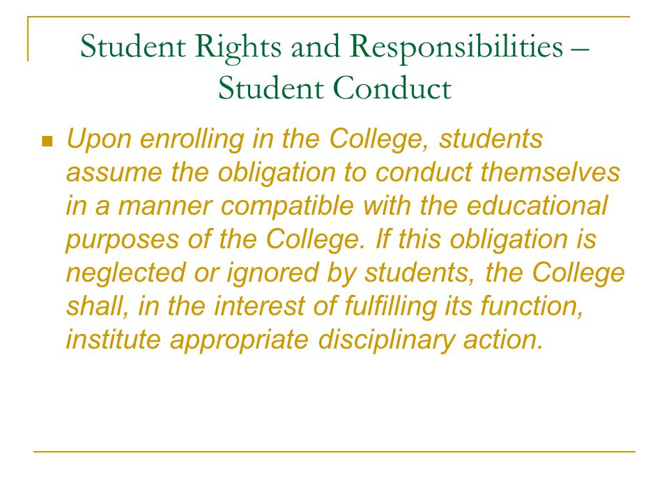 Student Rights and Responsibilities – Student Conduct