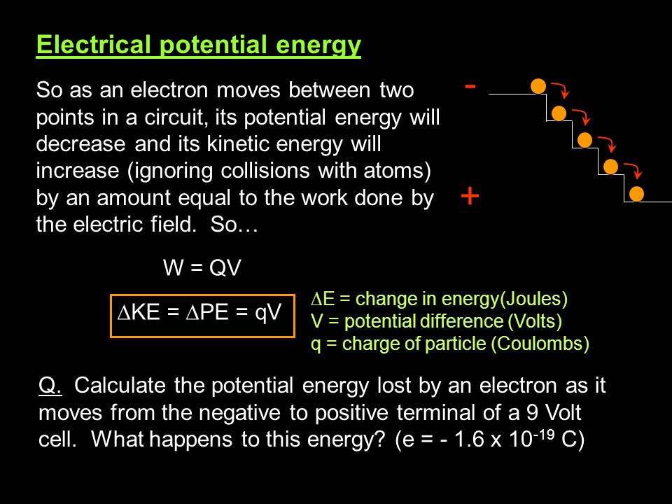 - + Electrical potential energy