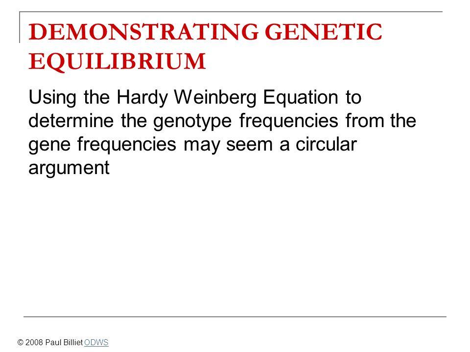 DEMONSTRATING GENETIC EQUILIBRIUM
