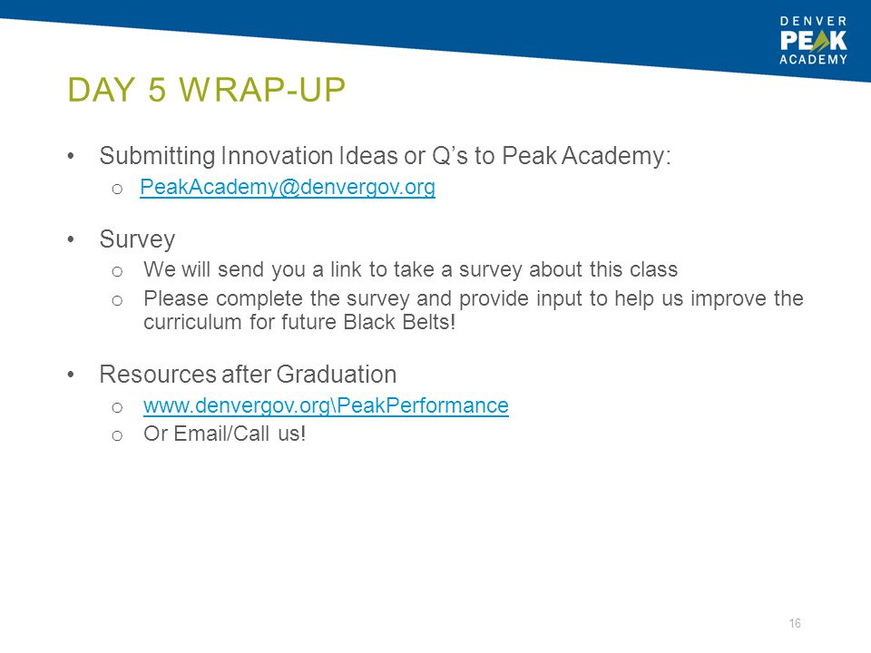 Day 5 Wrap-Up Submitting Innovation Ideas or Q's to Peak Academy: