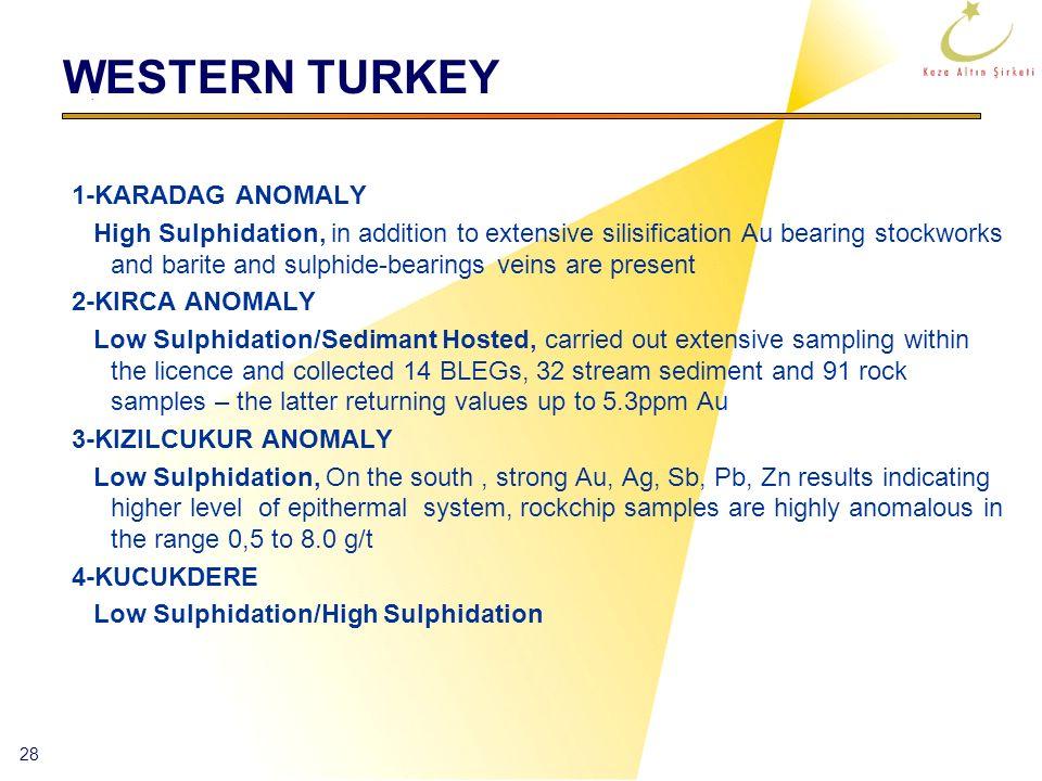 WESTERN TURKEY 1-KARADAG ANOMALY