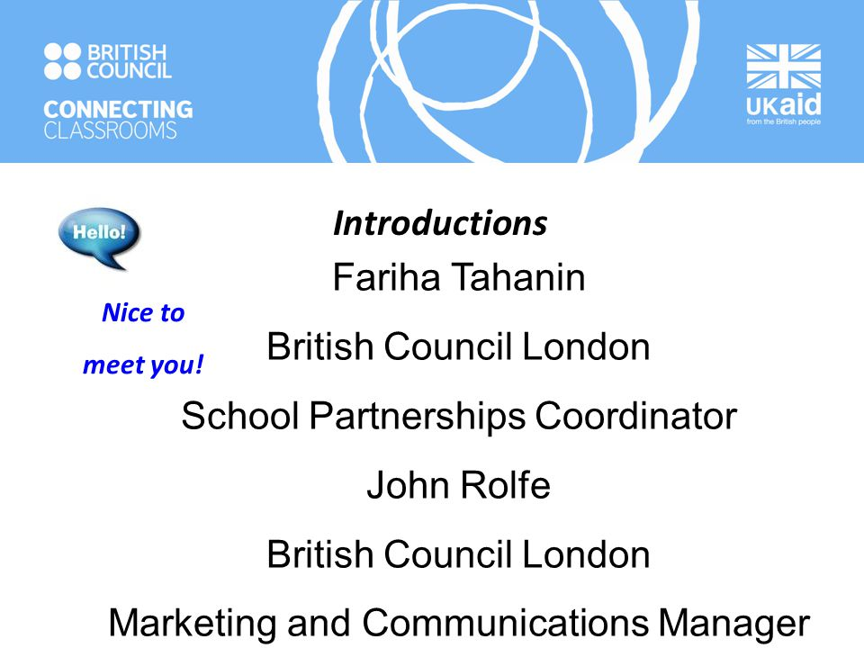 British Council London School Partnerships Coordinator John Rolfe