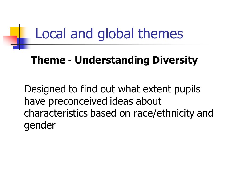 Local and global themes