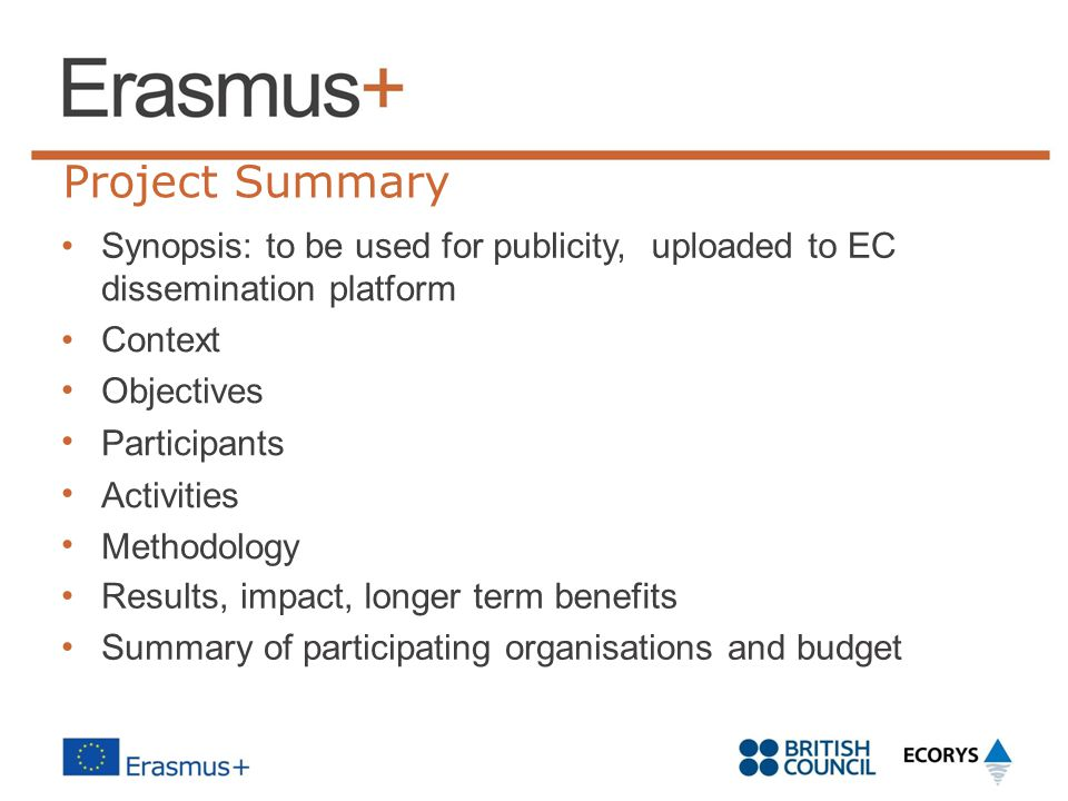 Project Summary • Synopsis: to be used for publicity, uploaded to EC