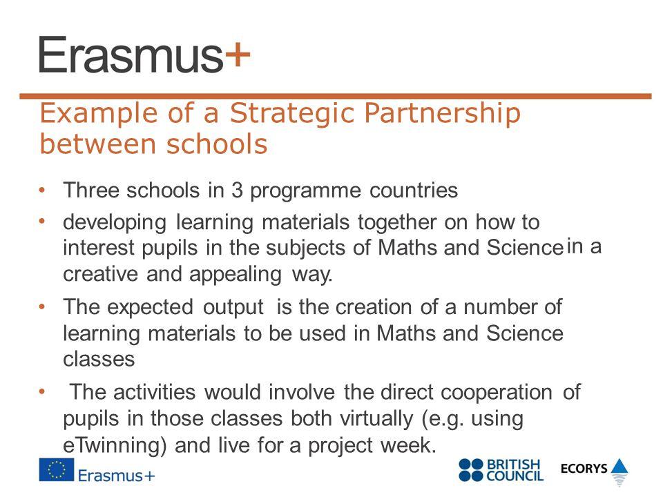 between schools Example of a Strategic Partnership •