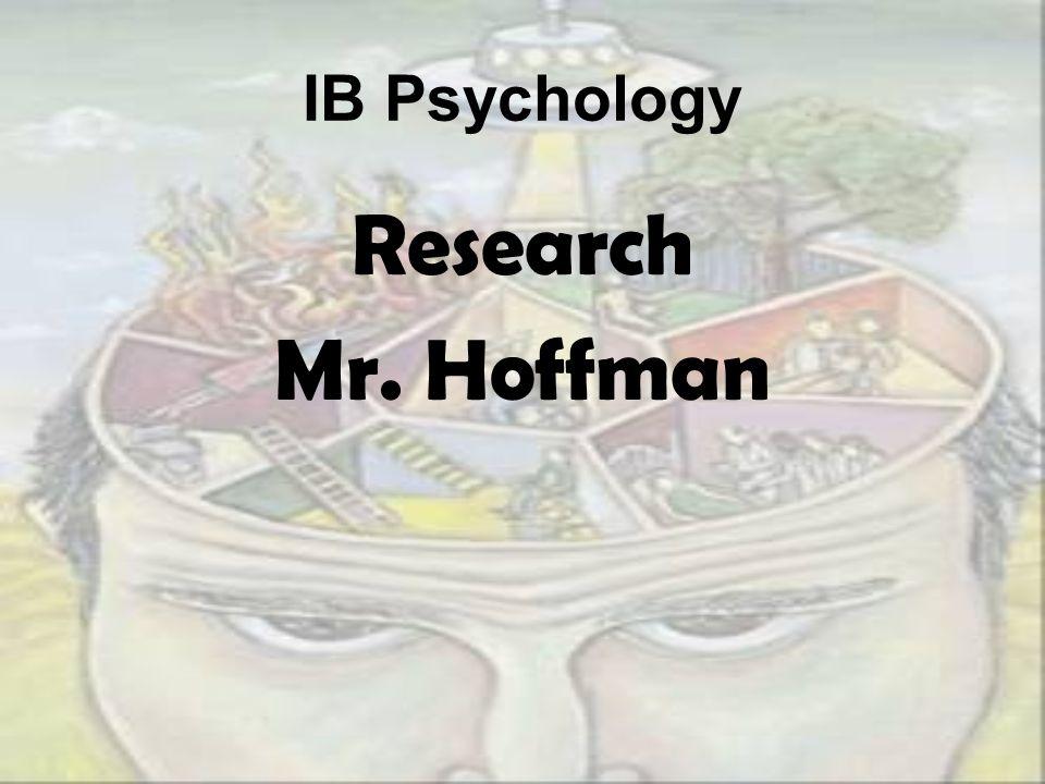 IB Psychology Research Mr. Hoffman