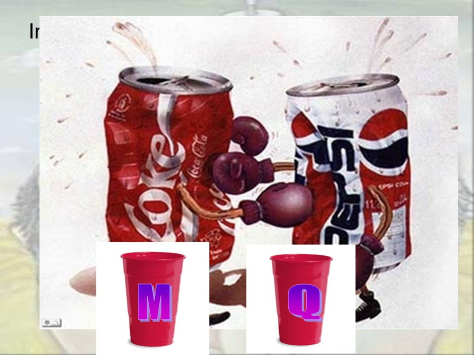 In the 1970's Pepsi, concerned about Coca-Cola's 3-1 lead in the sales in the Dallas area of the US, published a promotion supposedly showing that more than half the Coke drinkers tested preferred Pepsi's flavor when the two colas were serverd in anonymous cups. Coke was served in a glass marked 'Q' while Pepsi was served in a glass marked 'M'.