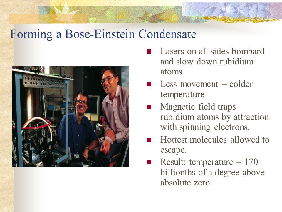 Forming a Bose-Einstein Condensate
