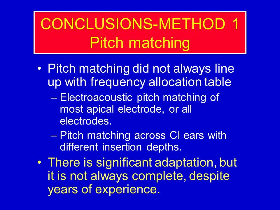 CONCLUSIONS-METHOD 1 Pitch matching