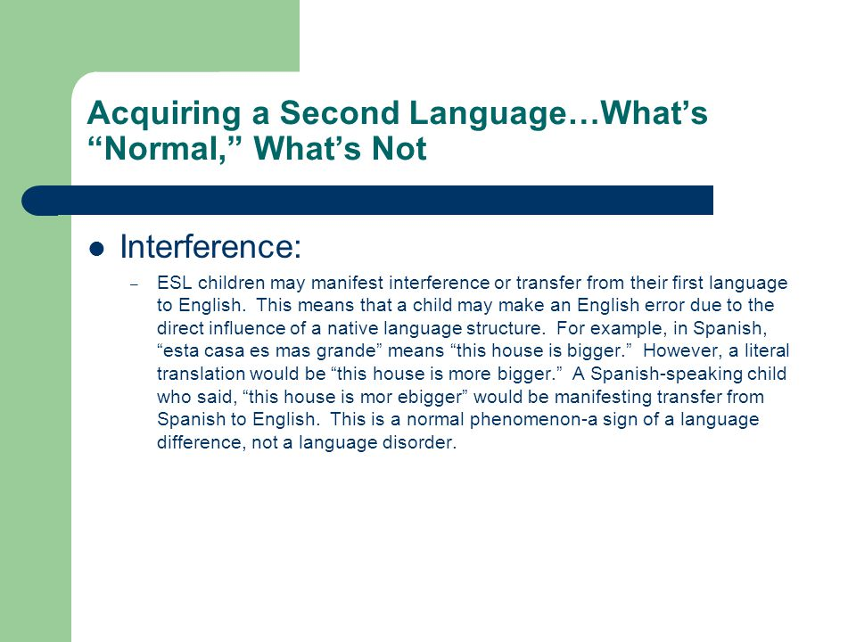 Acquiring a Second Language…What's Normal, What's Not